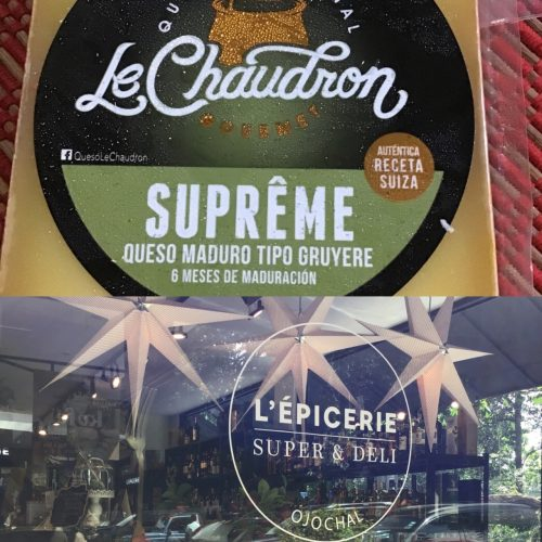 Le Chaudron Gruyere purchased at L'Epicerie in Ojochal